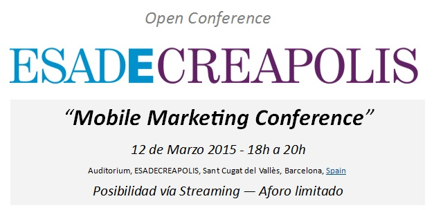 ESADECREAPOLIS Mobile Marketing Conference